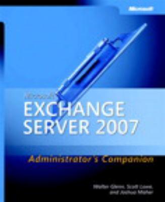 Microsoft Exchange Server 2007 Administrator's Companion Administrator's Companion