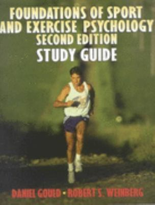 Foundations of Sport and Exercise Psychology Study Guide
