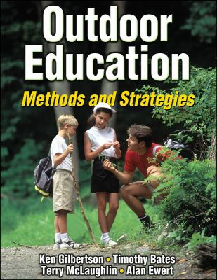 Outdoor Education Methods And Strategies
