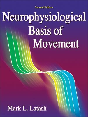 Neurophysiological Basis of Movement