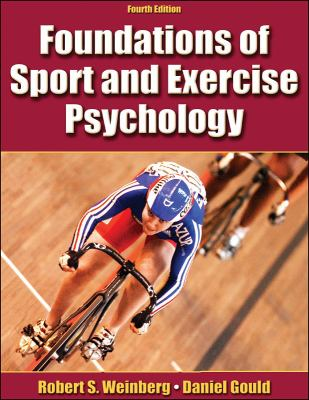 Foundation of Sports and Exercise Psychology 4th Edition