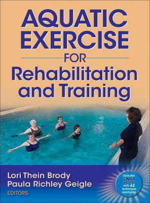 Aquatic Exercise for Rehabilitation and Training