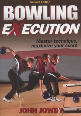 Bowling Execution