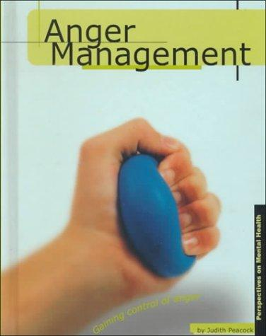 Anger Management (Perspectives on Mental Health)