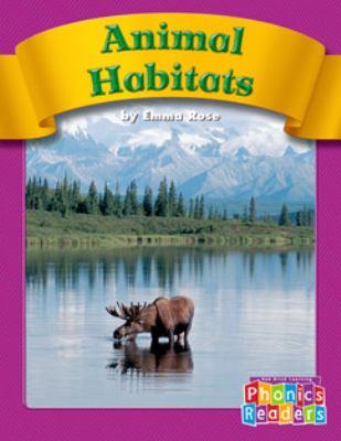 Animal Habitats (Phonics Readers)
