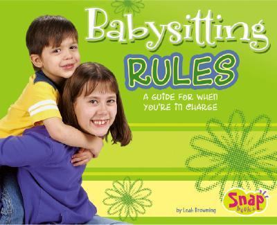 Babysitting Rules A Guide for When You're in Charge