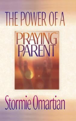 Power of a Praying Parent | Rent 9780736906012 | 0736906010