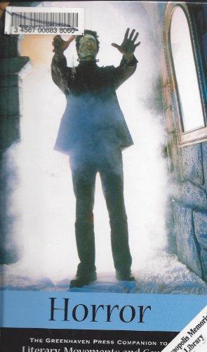 Literary Movements & Genres: Horror - L (Greenhaven Press Companion to Literary Movements and Genres)