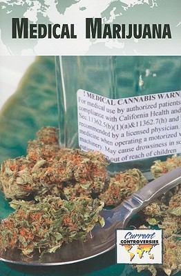 Medical Marijuana (Current Controversies) (English and English Edition)