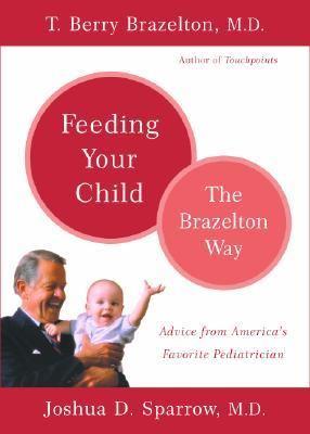 Feeding Your Child The Brazelton Way