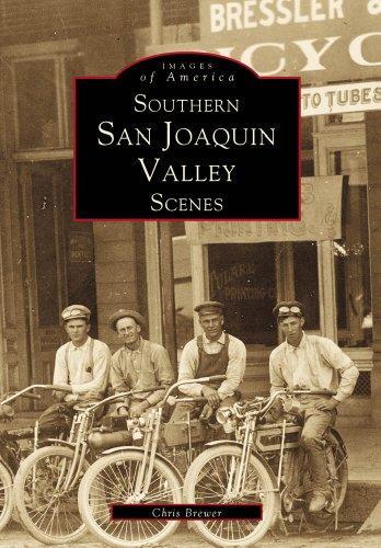 San Joaquin Valley (Images of America: California)