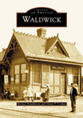 Waldwick, NJ (Images of America Series) - Michael Brunkhorst - Paperback