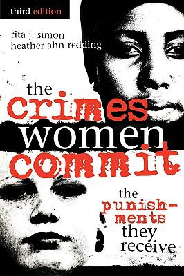 Crimes Women Commit The Punishments They Receive