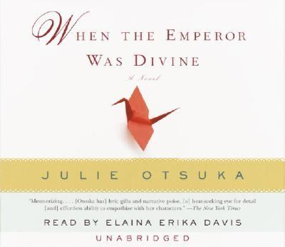 when the emperor was divine Need help with chapter 2: train in julie otsuka's when the emperor was divine check out our revolutionary side-by-side summary and analysis.
