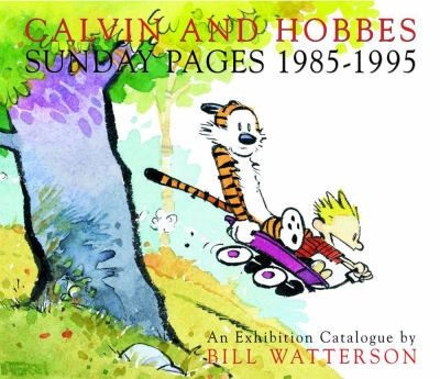 Calvin and Hobbes Sunday Pages 1985-1995