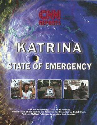 CNN Reports:Katrina State of Emergency