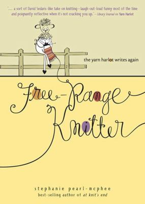 Free-Range Knitter: The Yarn Harlot Writes Again