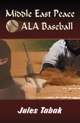 Middle East Peace ALA Baseball