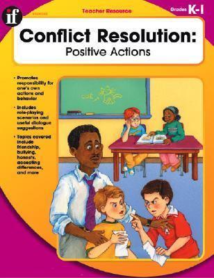 Conflict Resolution, Kindergarten - Grade 1 Positive Actions