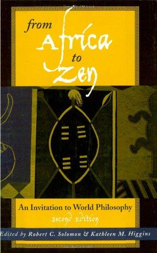 From Africa to Zen: An Invitation to World Philosophy