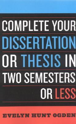 complete your dissertation or thesis in two semesters or less Raghavan raman phd thesis complete your dissertation two semesters less customer satisfaction term papers expert resume writing service.