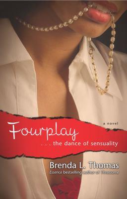 Fourplay...the Dance of Sensuality