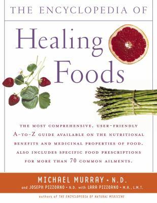 Condensed Encyclopedia of Healing Foods