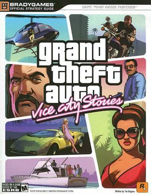 Grand Theft Auto Vice City Stories Official Strategy Guide