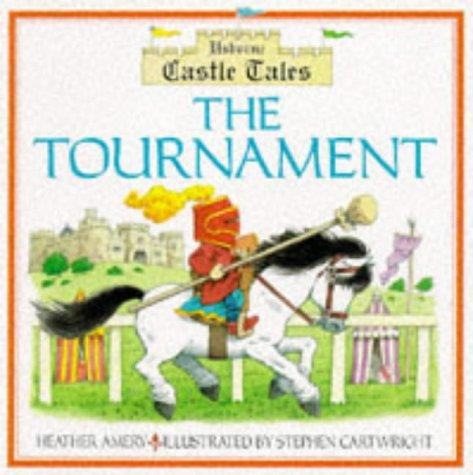 The Tournament: Castle Tales (Castle Tales Series)