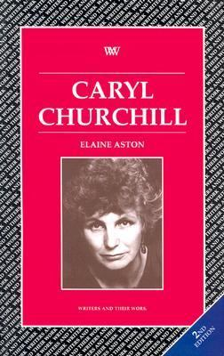 A biography of the englands female premier and playwright caryl churchill