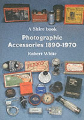 Photographic Accessories 1890-1970