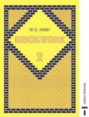 Brickwork 2 - W. G. Nash - Paperback