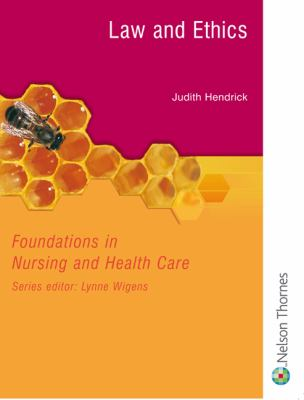 Law And Ethics Foundations In Nursing And Health Care Series