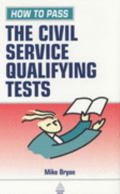 How to Pass the Civil Service Qualifying Tests