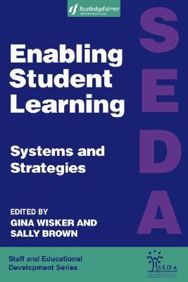 Enabling Student Learning Systems and Strategies
