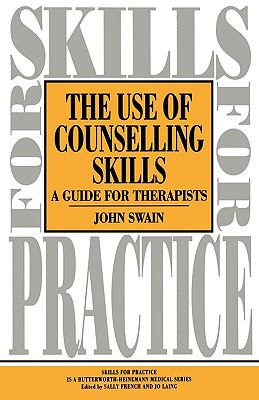 Use of Counselling Skills A Guide for Therapists