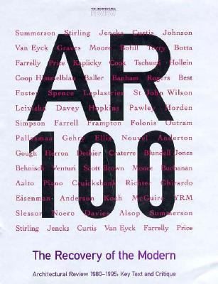 Ar 100 The Recovery of the Modern  Architectural Review 1980-1995  Key Text and Critique