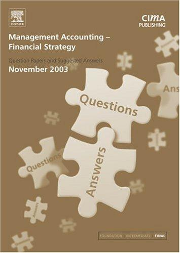 Management Accounting- Financial Strategy November 2003 Exam Q&As