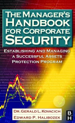 Manager's Handbook for Corporate Security Establishing and Managing a Successful Asset Protection Program