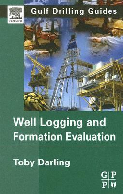 Well Logging and Formation Evaluation