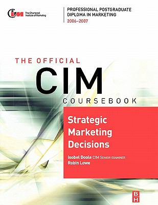 Strategic Marketing Decisions 2006-2007