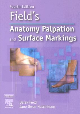 Field's Anatomy, Palpation And Surface Markings