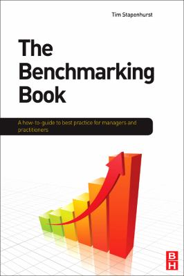 The Benchmarking Book: Best practice for quality managers and practitioners