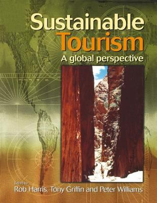 Sustainable Tourism A Global Perspective