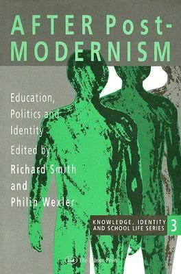 After Postmodernism Education, Politics, and Identity