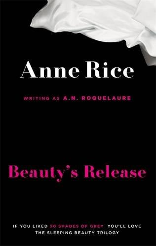 Beauty's kingdom / Anne Rice writing as A.N. Roquelaure.