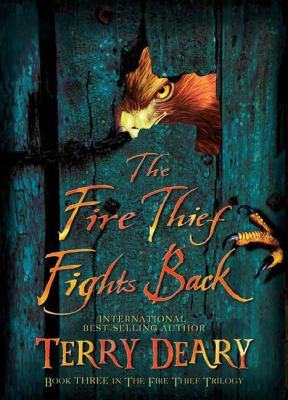 The Fire Thief Fights Back (Fire Thief Series)