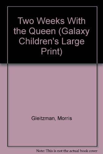Two Weeks With the Queen (Galaxy Children's Large Print)
