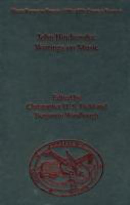 John Birchensha: Writings on Music (Music Theory in Britain, 15001700: Critical Editions)