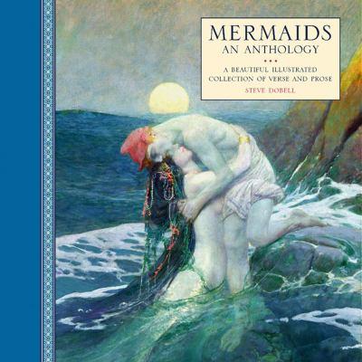 Mermaids : An Anthology